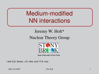 Medium-modified                           NN interactions
