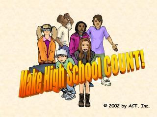 Make High School COUNT!
