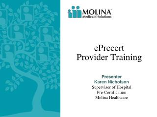 ePrecert  Provider Training