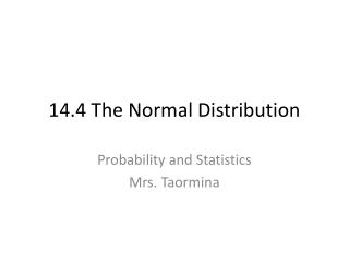 14.4 The Normal Distribution