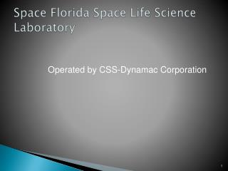 Space Florida Space Life Science Laboratory