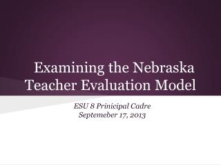 Examining the Nebraska Teacher Evaluation Model