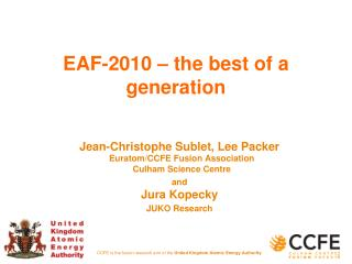 EAF-2010 – the best of a generation