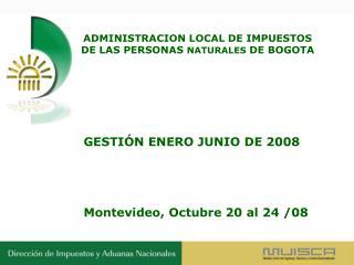 ADMINISTRACION LOCAL DE IMPUESTOS DE LAS PERSONAS  NATURALES  DE BOGOTA