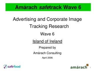 Amárach  safe track Wave 6