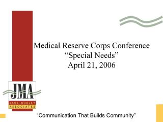 Medical Reserve Corps Conference �Special Needs� April 21, 2006