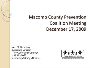 Macomb County Prevention Coalition Meeting December 17, 2009