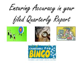 Ensuring Accuracy in your filed Quarterly Report