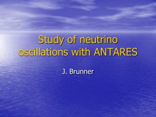 Study of neutrino oscillations with ANTARES
