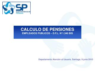 CALCULO DE PENSIONES EMPLEADOS PUBLICOS – D.F.L. N°1.340 BIS