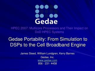 Gedae Portability: From Simulation to DSPs to the Cell Broadband Engine