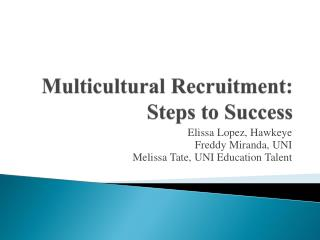 Multicultural Recruitment: Steps to Success