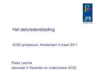 Het delcrederebeding ACIS-symposium, Amsterdam 4 maart 2011