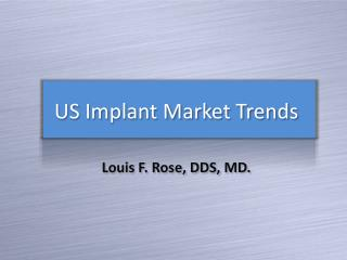 US Implant Market Trends