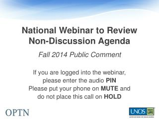 National Webinar to Review  Non-Discussion Agenda