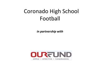 Coronado High School  Football in partnership with