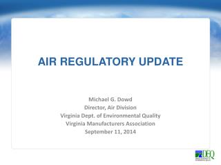 AIR REGULATORY UPDATE