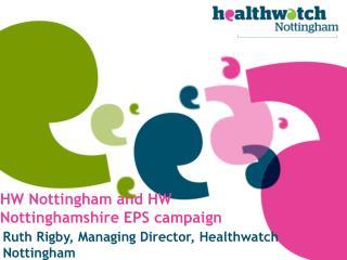 HW Nottingham and HW Nottinghamshire  EPS campaign