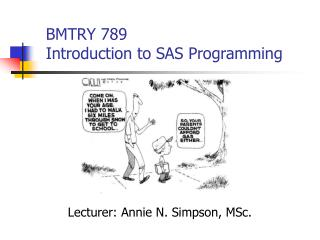 BMTRY 789  Introduction to SAS Programming