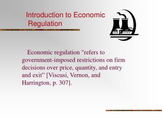 Introduction to Economic  Regulation