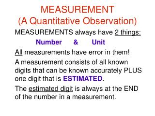 MEASUREMENT (A Quantitative Observation)