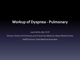 Workup of Dyspnea - Pulmonary