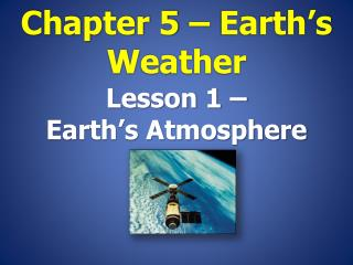 Chapter 5 – Earth's Weather