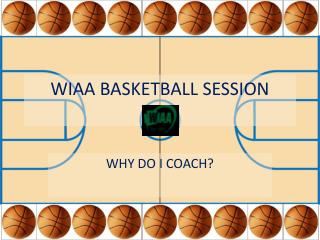 WIAA BASKETBALL SESSION