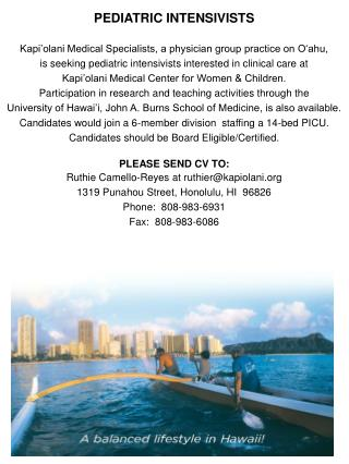 PEDIATRIC INTENSIVISTS Kapi�olani Medical Specialists, a physician group practice on O�ahu,