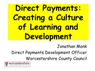Direct Payments: Creating a Culture of Learning and Development