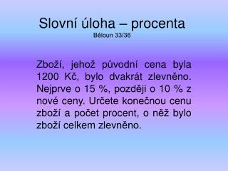 Slovní úloha – procenta Běloun 33/36