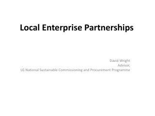 Local Enterprise Partnerships
