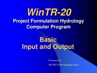 WinTR-20 Project Formulation Hydrology Computer Program