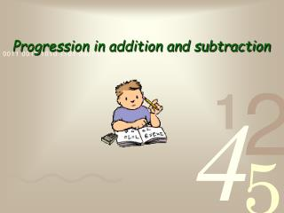 Progression in addition and subtraction
