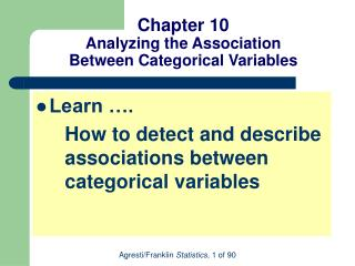 Chapter 10 Analyzing the Association  Between Categorical Variables