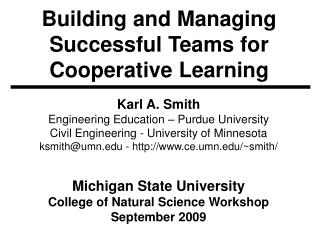 Building and Managing Successful Teams for Cooperative Learning