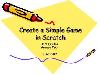 Create a Simple Game  in Scratch