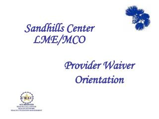 Provider Waiver Orientation