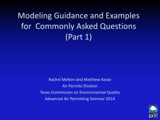 Modeling Guidance and Examples for  Commonly Asked Questions (Part 1)
