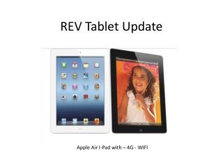 REV Tablet Update