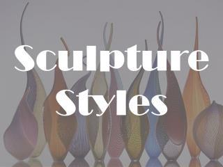 Sculpture Styles