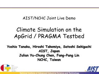 AIST/NCHC Joint Live Demo Climate Simulation on the ApGrid / PRAGMA Testbed