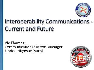Interoperability Communications - Current and Future