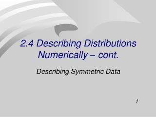 2.4 Describing Distributions Numerically – cont.