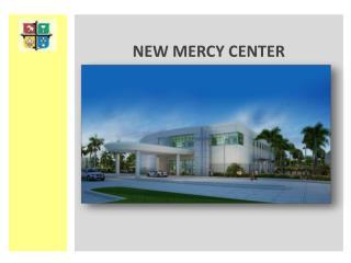 NEW MERCY CENTER