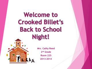 Welcome to Crooked Billet's Back to School Night!