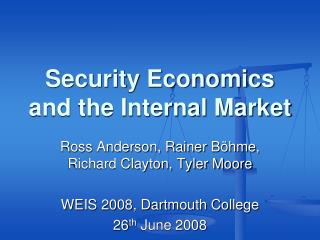 Security Economics and the Internal Market