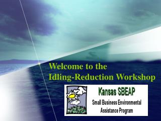 Welcome to the  Idling-Reduction Workshop