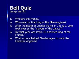 Bell Quiz Use pgs. 288-293