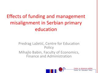 Effects of funding and management misalignment in Serbian primary education